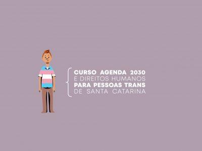 Protegido: Curso Agenda 2030 e Direitos Humanos para pessoas trans em Santa Catarina