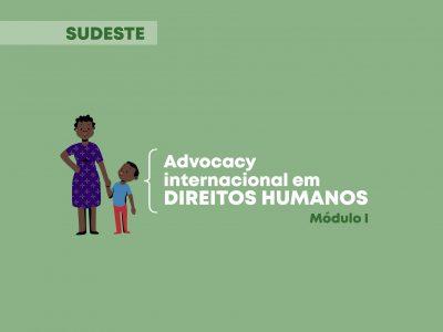 Protegido: Advocacy internacional em Direitos Humanos: Módulo 1 Sudeste