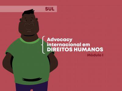 Protegido: Advocacy internacional em Direitos Humanos: Módulo 1 Sul